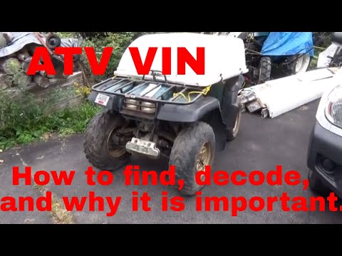 Atv vin, vehicle identification number, finding, decoding, why its important,
