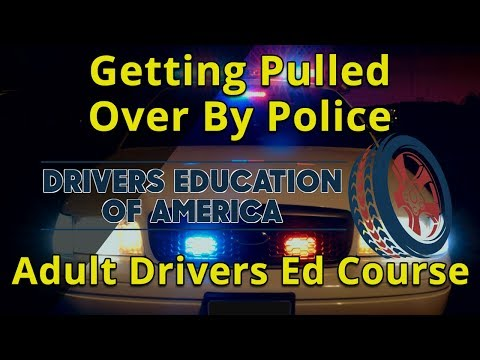 Getting pulled over - drivers license in texas adult education