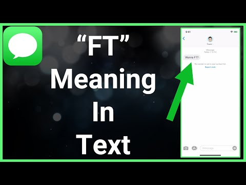 """What does """"ft"""" mean in text slang?"""
